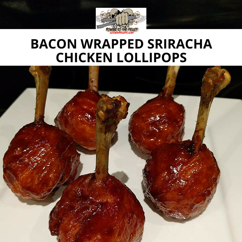 Bacon Wrapped Sriracha Chicken Lollipops